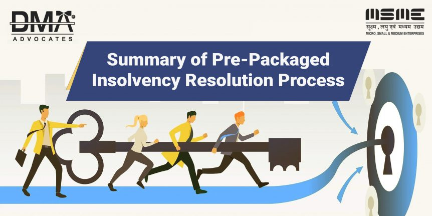 This is represent Summary of Pre-Packaged Insolvency Resolution Process
